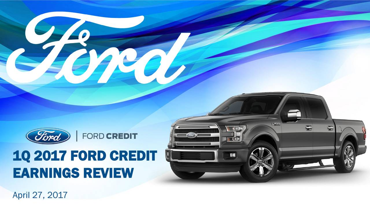 Ford motor company 2017 q1 results earnings call Ford motor company complaints